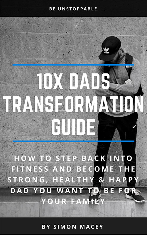 10-x-dads-transformation-guide